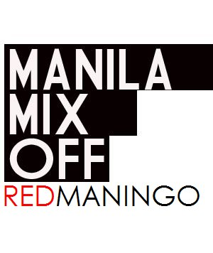 MANILA MIX OFF DJ red maningo, talented kagay-anon, club TILT, Cagayan disco club